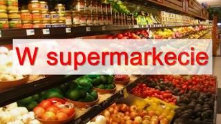 Урок польского Тема: W supermarkecie. В супермаркете