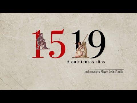 IV Encuentro Libertad Por El Saber  1519. A Quinientos Años En Homenaje A Miguel León-Portilla