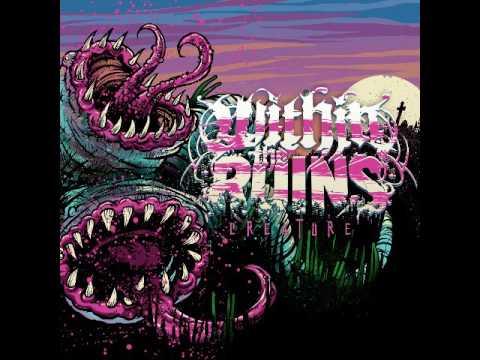 Within The Ruins - Creature (FULL ALBUM)
