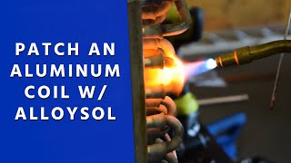 How to Patch an Aluminum Coil w/ AlloySol
