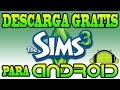 The Sims 3 Full GRATIS para Android