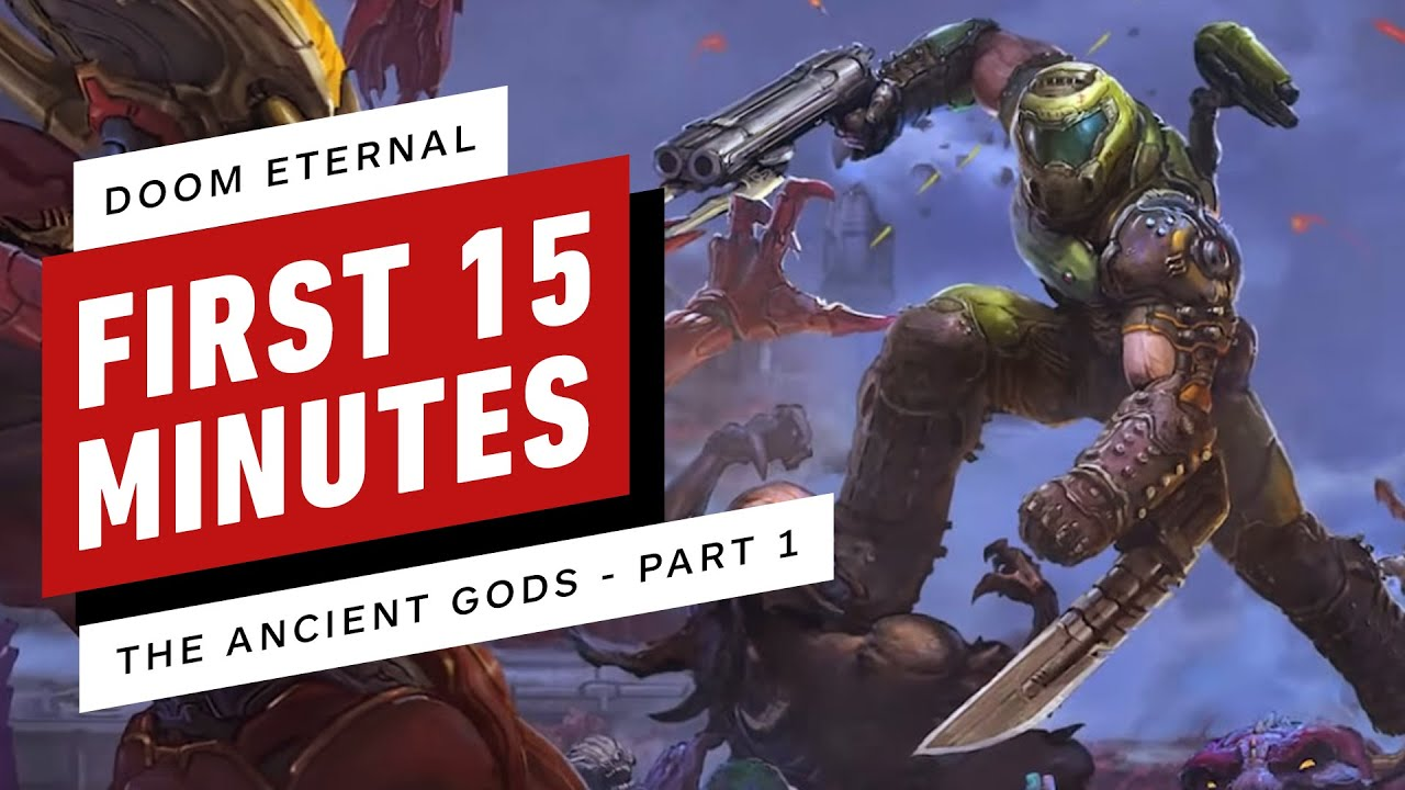 Doom Eternal: The Ancient Gods Part 1 - First 15 Minutes of Gameplay - IGN