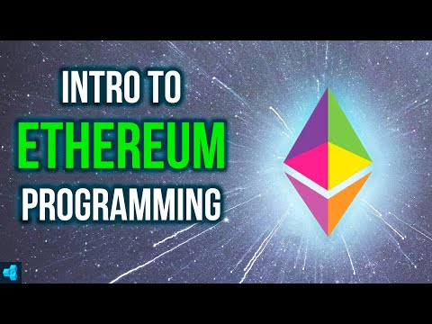 intro-to-ethereum-programming-[full-course-2021]