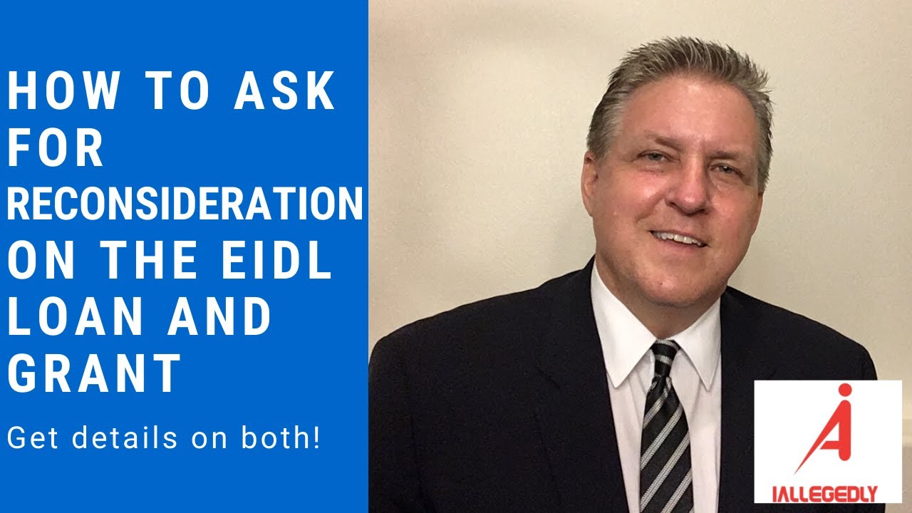 How to ask for reconsideration on the EIDL loan and grant