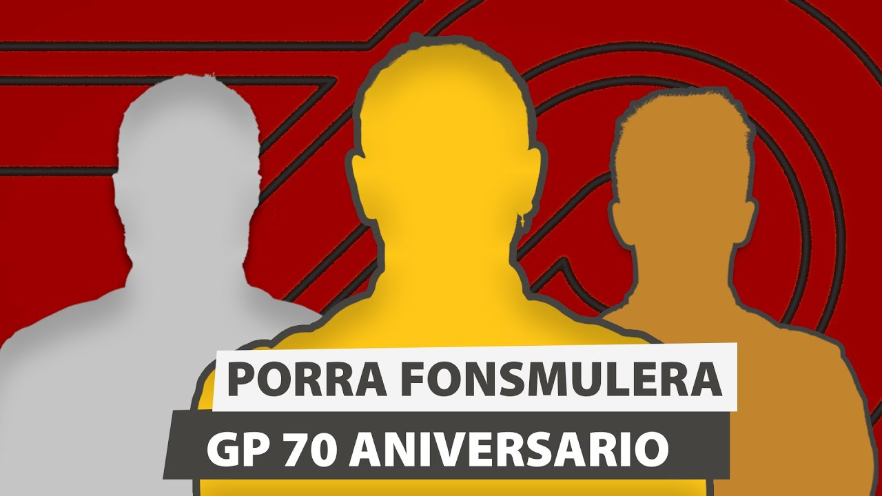 MI PORRA PARA EL GP 70 ANIVERSARIO
