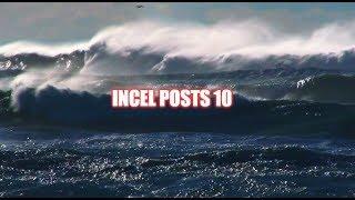 Incel Posts 10