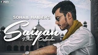 saiyaan peer qalandar full song sohail haider ampliify times