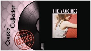 The Cookie Collector - What Did You Expect From The Vaccines ? (The Vaccines, 2011)