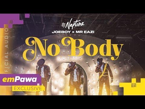 dj-neptune,-joeboy-&-mr-eazi---nobody-(official-audio)