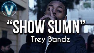 Trey Bandz - Show Sumn   Dir by @Mota Media