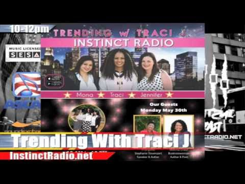 """Trending with Traci J"" Radio Show 5-30-16"