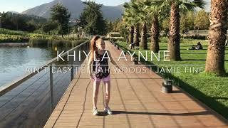 AIN'T EASY | Elijah Woods X Jamie Fine | Khiyla Aynne Choreography