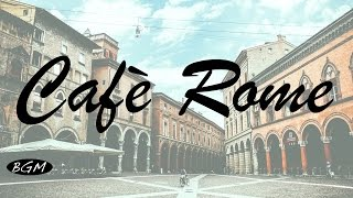 【Cafe Music】Background Music - Jazz & Bossa Nova Instrumental Music - Music for relax,work