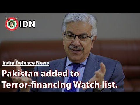 Pakistan added to Terror-financing Watch list | India Defence News