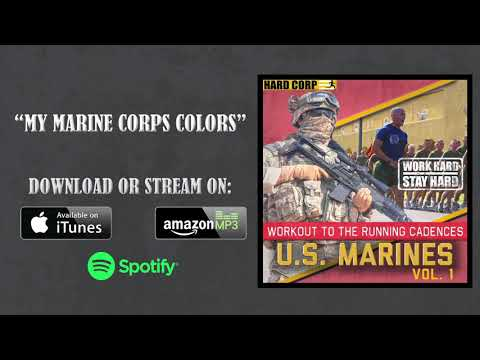 My Marine Corps Colors (Running Cadence)