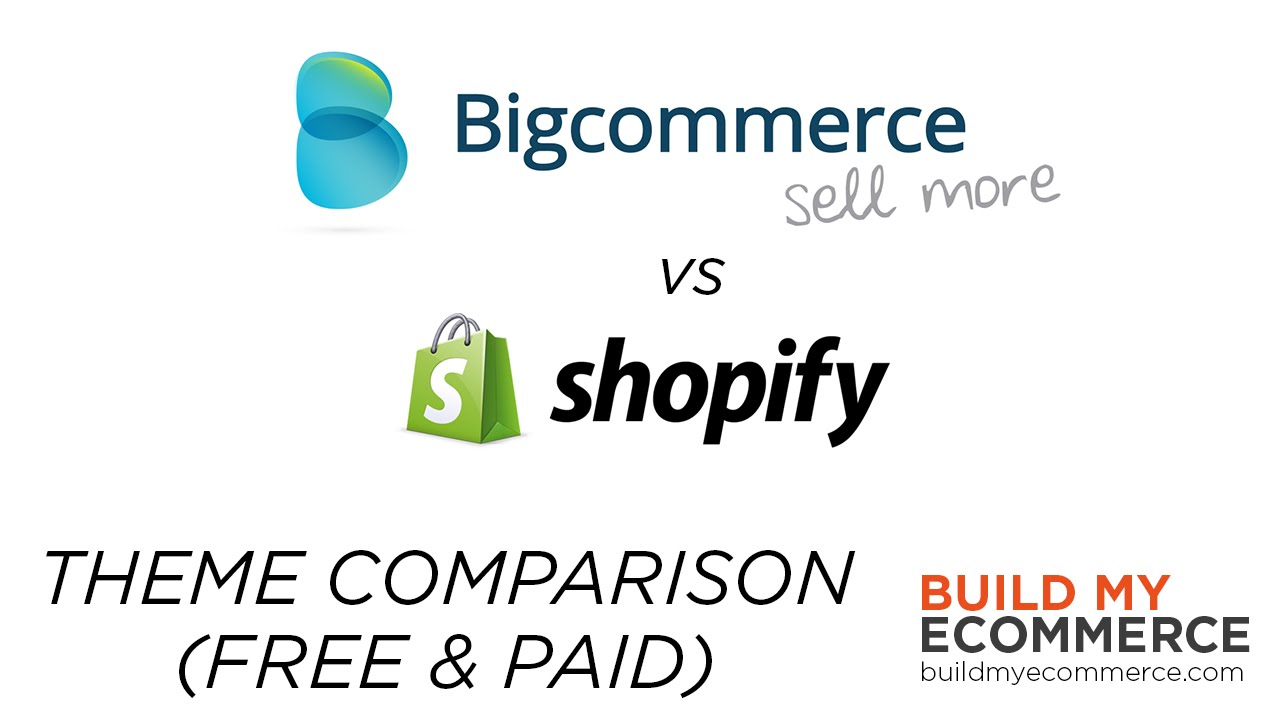 Shopify vs Bigcommerce - Theme Comparison Review (Free & Paid)