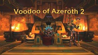 Voodoo of Azeroth 2   World of Warcraft