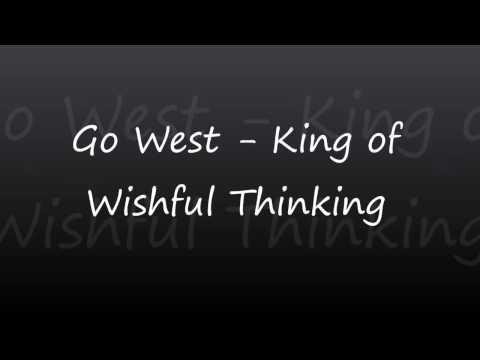 Go West  King of Wishful Thinking lyrics