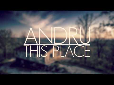 ANDRU - THIS PLACE