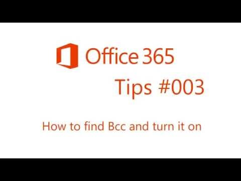 Office 365 Tips #3 How to find Bcc and turn it on