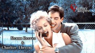 Киану Ривз & Шарлиз Терон | Keanu Reeves & Charlize Theron | - Влюблена в МДК
