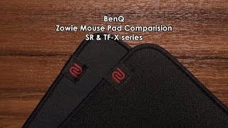 BenQ Zowie Mouse Pad Comparison | SR & TF-X series