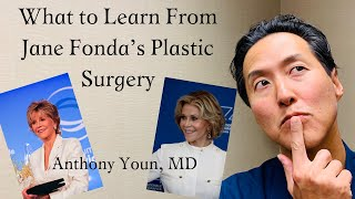 Jane Fonda: What Can We Learn from Her Plastic Surgery? - Dr. Anthony Youn