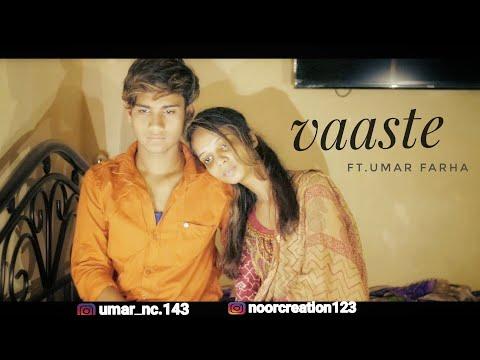 Vaaste Song: Dhvani Bhanushali   UMAR MANIYAR   FARHA   Heart Touching Love Story