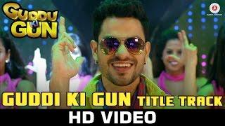 Guddu Ki Gun - Title Song | Kunal Kemmu, Payal Sarkar & Sumit Vyas | Vikram Singh