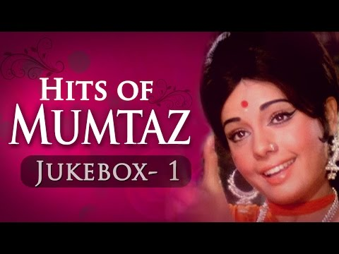 Mumtaz Superhit Song Collection Jukebox -1 (HD) - Evergreen Bollywood Songs - Old Is Gold