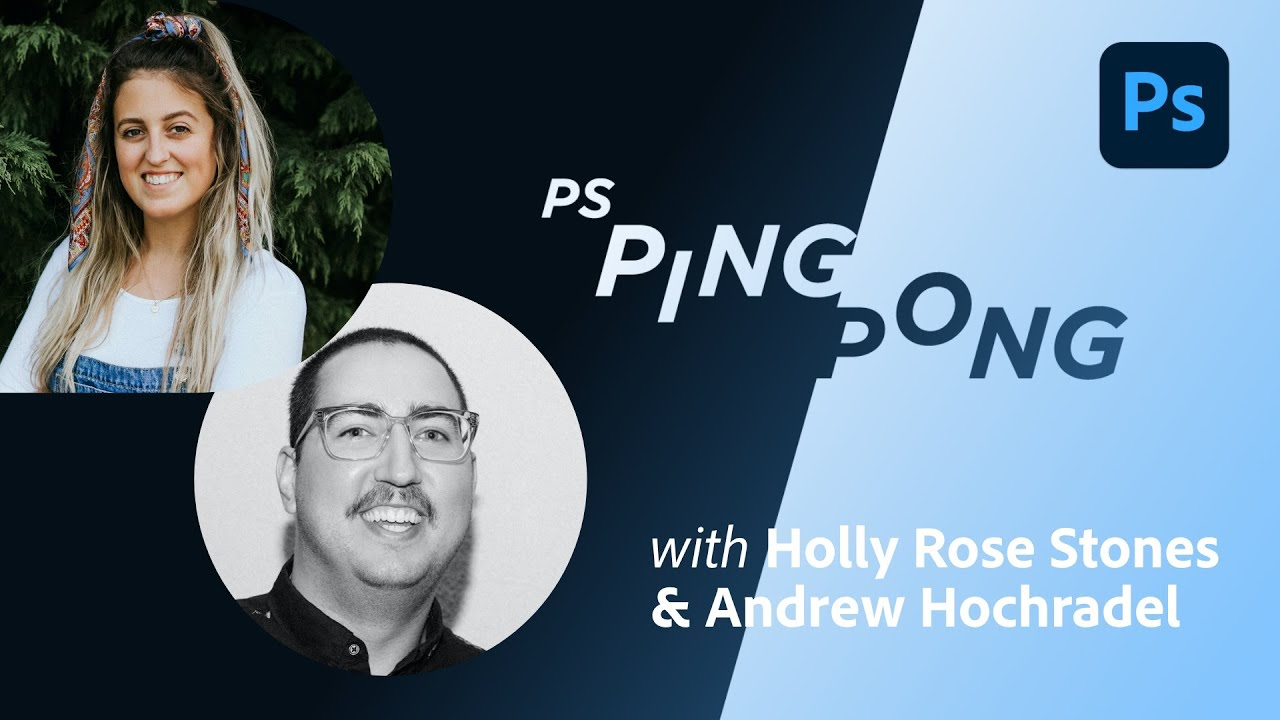 Photoshop Ping-Pong with Holly Rose Stones and Andrew Hochradel - 1 of 2