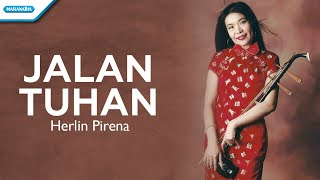 Jalan Tuhan - Herlin Pirena (with lyrics)