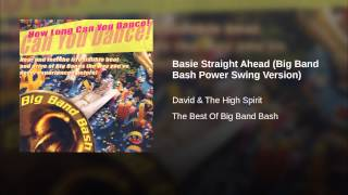 Basie Straight Ahead (Big Band Bash Power Swing Version)