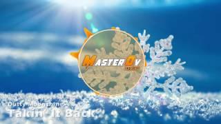 Dutty Moonshine Takin It Back MasterOv Intro 2016