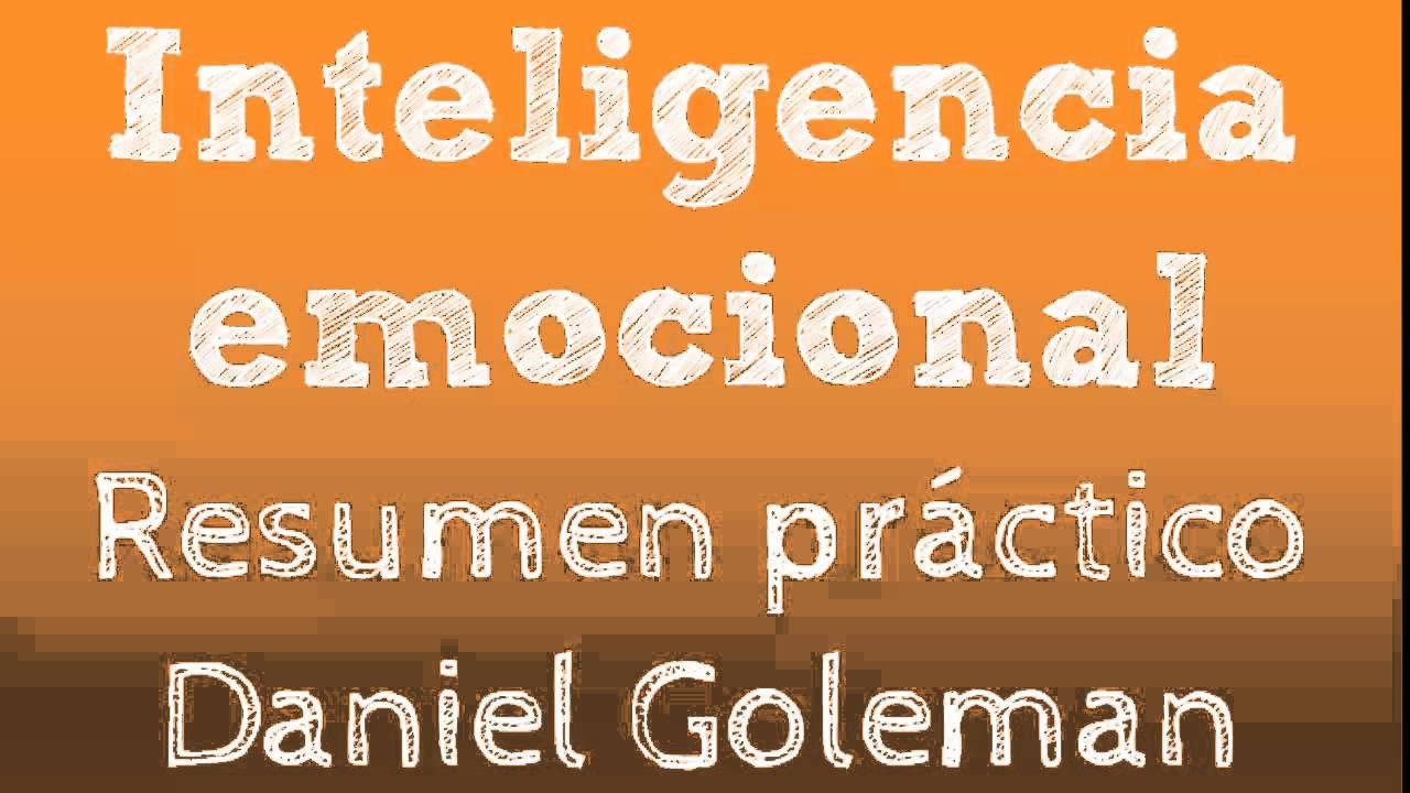 Inteligencia emocional de Daniel Goleman - YouTube
