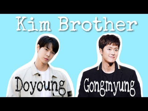 KIM Brothers - Gong Myung (5urprise) & Doyoung (NCT)