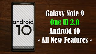 Galaxy Note 9 - Official One UI 2.0 (Android 10) Update - Top New Features!