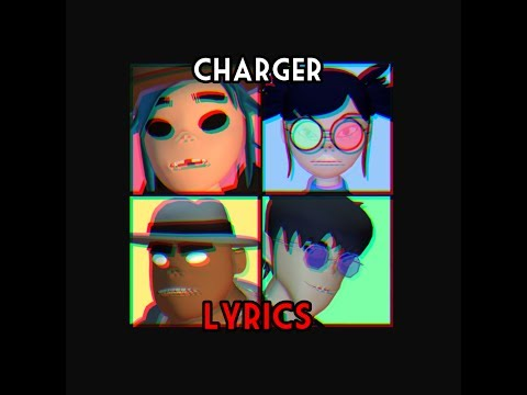 Gorillaz - Charger (Lyrics) (Fan Visual)