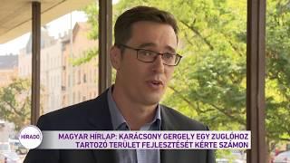 Magyar Hírlap: Karácsony Gergely egy Zuglóhoz tartozó terület fejlesztését kérte számon