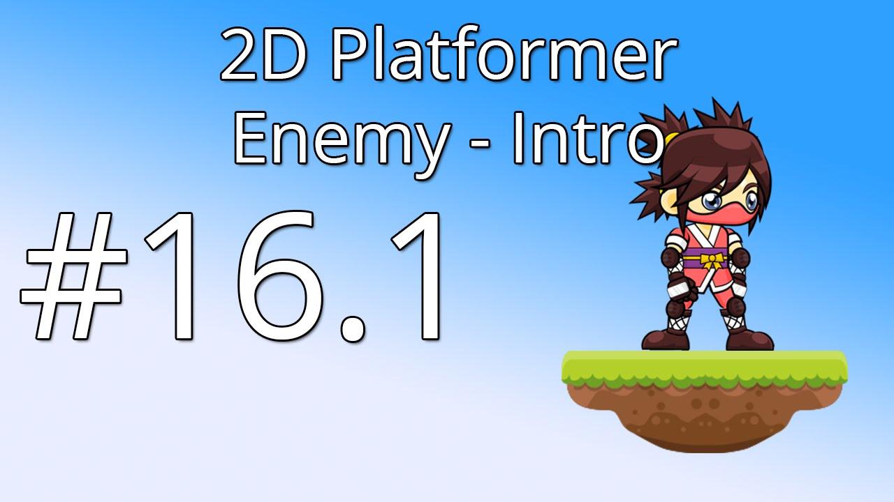 16 1: Unity 5 tutorial for beginners: 2D Platformer - Enemy intro