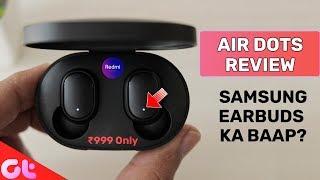 Xiaomi Redmi AirDots Review: Samsung Galaxy Buds Ka Baap? (Giveaway)   GT Hindi