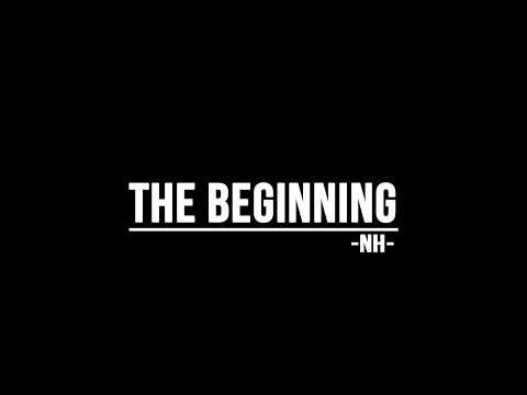 NH -The Beginning-