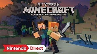 [Presentation] Minecraft on Nintendo Switch (Nintendo Direct)