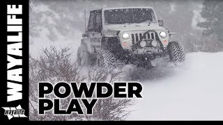 POWDER PLAY : Our Jeep Wrangler Moby Having Some Fun in Fresh Sierra Snow