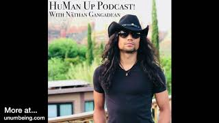 ((HuMan Up))™ Podcast ~ Ep. 2  ~ The Stress Of Spirituality