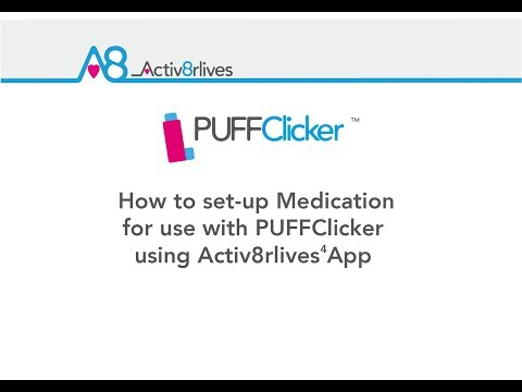 how-to-set-up-medication-for-use-with-puffclicker-using-activ8rlives4-app