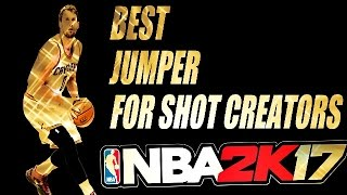 nba 2k17 best jump shot with a shot creator