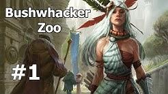 Bushwhacker Zoo - Match 1 (Modern)