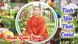 Tình Yêu Thời Covid x Master Ruma | Master Ruma Official