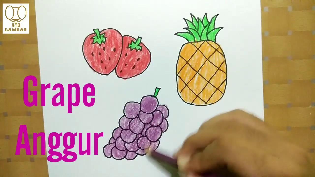 Ayo Gambar Buah Buahan Stroberi Nenas Dan Anggur Belajar